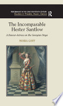The Incomparable Hester Santlow