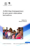 Achieving Transparency in Pro poor Education Incentives