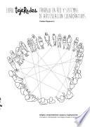 Libro tejeRedes Trabajo en Red y Sistemas de Articulación Colaborativos