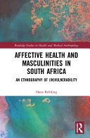 Affective Health and Masculinities in South Africa