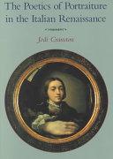 The Poetics Of Portraiture In The Italian Renaissance