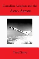Canadian Aviation and the Avro Arrow
