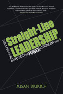 Straight-Line Leadership: Tools for Living with Velocity and Power in Turbulent Times Pdf/ePub eBook