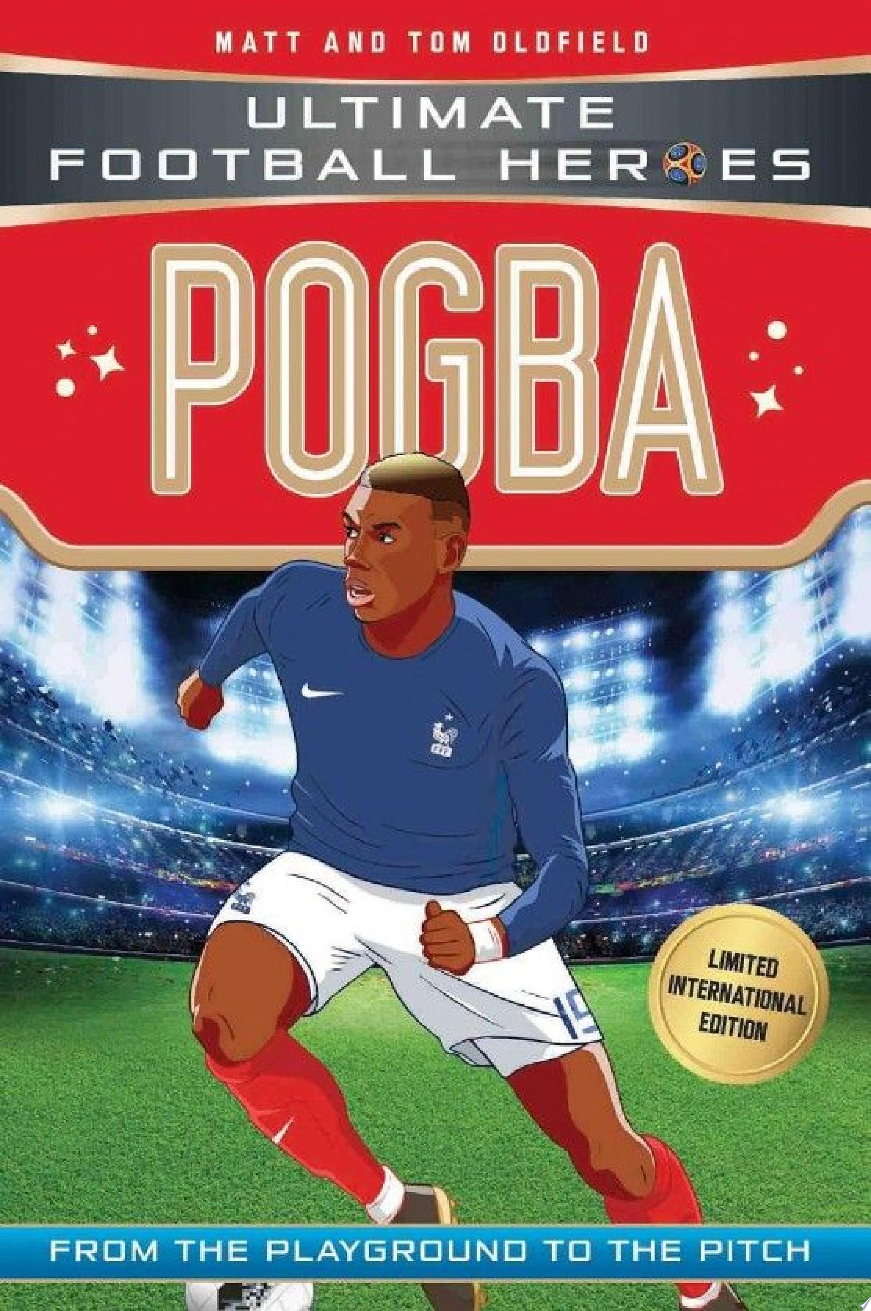 Pogba  Ultimate Football Heroes   Limited International Edition