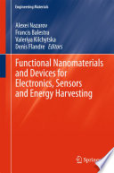 Functional Nanomaterials And Devices For Electronics Sensors And Energy Harvesting Book PDF