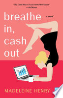 Breathe In  Cash Out