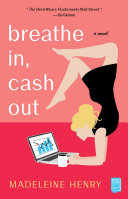 Breathe In, Cash Out ebook