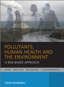 Pollutants  Human Health and the Environment
