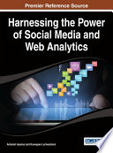 Harnessing the Power of Social Media and Web Analytics