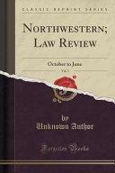 Northwestern Law Review Vol 3