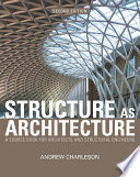 Structure As Architecture Book