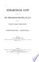 Supramundane Facts in the Life of Rev  Jesse Babcock Ferguson