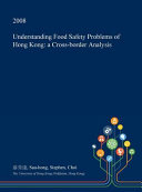 Understanding Food Safety Problems of Hong Kong