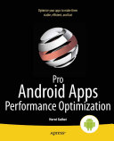 Pro Android Apps Performance Optimization