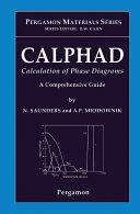 CALPHAD (Calculation of Phase Diagrams): A Comprehensive Guide Pdf/ePub eBook