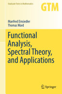 Functional Analysis, Spectral Theory, and Applications [Pdf/ePub] eBook