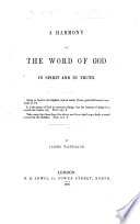 A Harmony of the Word of God in Spirit and in Truth