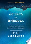 60 Days of Unusual