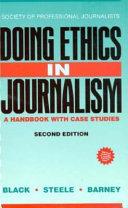 Doing Ethics in Journalism Book