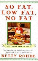 So Fat  Low Fat  No Fat