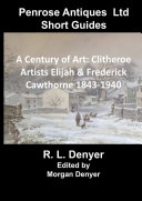 A Century of Art  Clitheroe Artists Elijah   Frederick Cawthorne 1843 1940