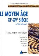 Le Moyen Âge, XIe- XVe siècle