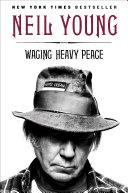Waging Heavy Peace [Pdf/ePub] eBook