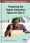 Preparing the Higher Education Space for Gen Z Book
