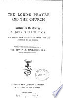 The Lord's prayer and the Church: letters to the clergy. With replies from clergy and laity, and an epilogue. Ed., with essays and comments, by F.A. Malleson