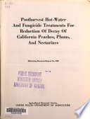 Postharvest Hot water and Fungicide Treatments for Reduction of Decay of California Peaches  Plums  and Nectarines Book