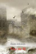 Oblivion in Progress Vol II   Behind the borders of virtual reality