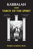 Kabbalah and Tarot of the Spirit