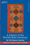A Library of the World's Best Literature - Ancient and Modern - Vol. VII (Forty-Five Volumes); Bunner - Calverley [Pdf/ePub] eBook