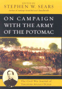 On Campaign with the Army of the Potomac