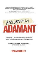 Accidentally Adamant ebook