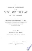 A Treatise on Diseases of the Nose and Throat  Diseases of the throat Book PDF