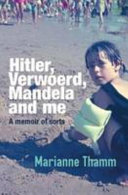 Books - Hitler, Verwoerd, Mandela and me | ISBN 9780624075202
