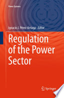 Regulation Of The Power Sector Book PDF
