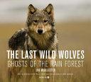 Pdf The Last Wild Wolves
