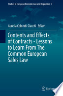 Contents And Effects Of Contracts Lessons To Learn From The Common European Sales Law