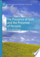 The Presence of God and the Presence of Persons