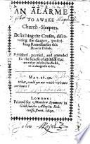 An Alarme to awake Church-Sleepers, etc