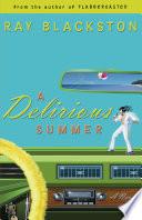 A Delirious Summer   Book  2