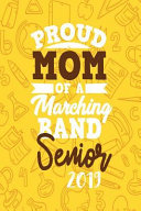 Proud Mom of a Marching Band Senior 2019  One Subject College Ruled Notebook