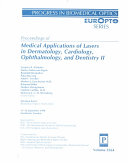 Proceedings of Medical Applications of Lasers in Dermatology  Cardiology  Ophthalmology  and Dentistry II