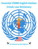 Essential 25000 English-Haitian Creole Law Dictionary