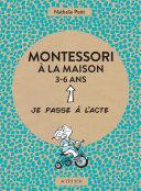 Montessori à la maison - 3-6 ans ebook