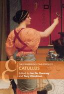 The Cambridge Companion to Catullus