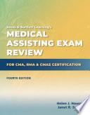 Medical Assisting Exam Review for CMA  RMA   CMAS Certification