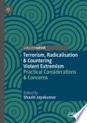 Terrorism  Radicalisation   Countering Violent Extremism
